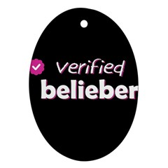 Verified Belieber Oval Ornament (two Sides) by Valentinaart