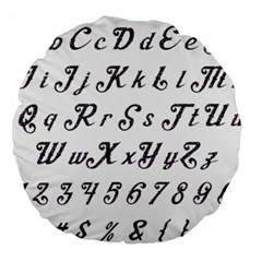 Font Lettering Alphabet Writing Large 18  Premium Round Cushions by Celenk
