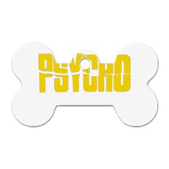 Psycho  Dog Tag Bone (one Side) by Valentinaart