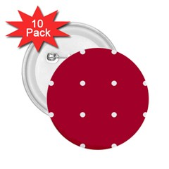 Red Dot 2 25  Buttons (10 Pack)  by snowwhitegirl