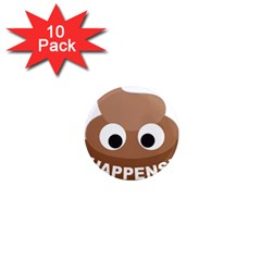 Poo Happens 1  Mini Magnet (10 Pack)