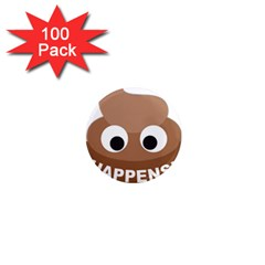 Poo Happens 1  Mini Magnets (100 Pack)