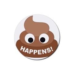 Poo Happens Rubber Coaster (round)