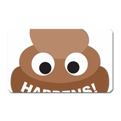 Poo Happens Magnet (rectangular)