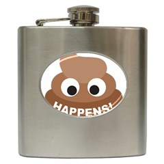 Poo Happens Hip Flask (6 Oz) by Vitalitee
