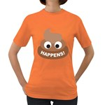 Poo Happens Women s Dark T-Shirt Front