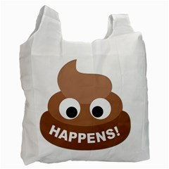 Poo Happens Recycle Bag (two Side)  by Vitalitee