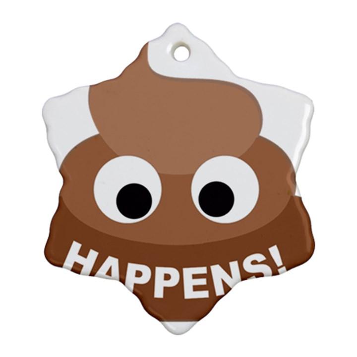 Poo Happens Snowflake Ornament (Two Sides)
