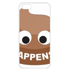 Poo Happens Apple Iphone 5 Seamless Case (white) by Vitalitee