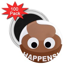 Poo Happens 2 25  Magnets (100 Pack)