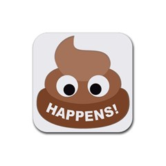Poo Happens Rubber Coaster (square)  by Vitalitee