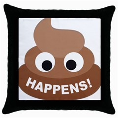 Poo Happens Throw Pillow Case (black) by Vitalitee