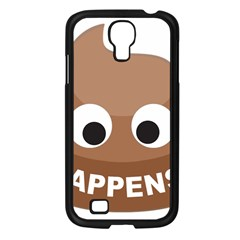 Poo Happens Samsung Galaxy S4 I9500/ I9505 Case (black) by Vitalitee