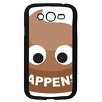 Poo Happens Samsung Galaxy Grand DUOS I9082 Case (Black) Front