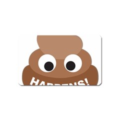 Poo Happens Magnet (name Card) by Vitalitee
