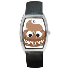 Poo Happens Barrel Style Metal Watch