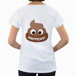 Poo Happens Women s Loose-Fit T-Shirt (White) Back