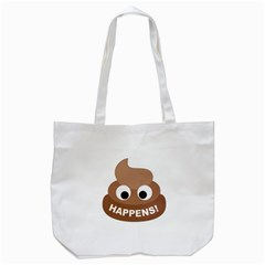 Poo Happens Tote Bag (white) by Vitalitee