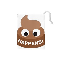 Poo Happens Drawstring Pouches (small)