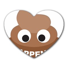 Poo Happens Heart Mousepads