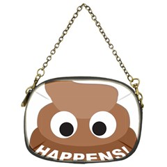 Poo Happens Chain Purses (one Side)  by Vitalitee