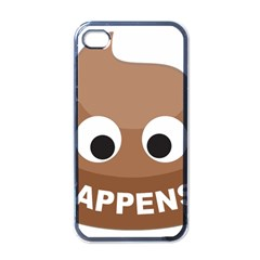 Poo Happens Apple Iphone 4 Case (black) by Vitalitee