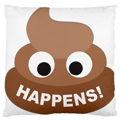 Poo Happens Large Cushion Case (two Sides) by Vitalitee