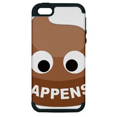 Poo Happens Apple Iphone 5 Hardshell Case (pc+silicone) by Vitalitee