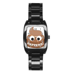 Poo Happens Stainless Steel Barrel Watch