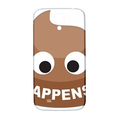 Poo Happens Samsung Galaxy S4 I9500/i9505  Hardshell Back Case by Vitalitee