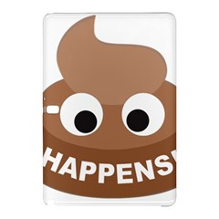Poo Happens Samsung Galaxy Tab Pro 10 1 Hardshell Case by Vitalitee
