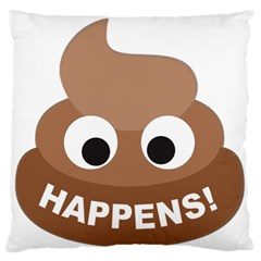 Poo Happens Large Flano Cushion Case (two Sides) by Vitalitee