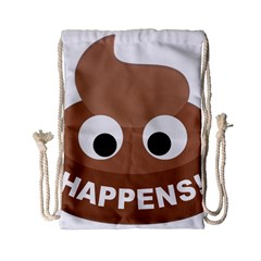 Poo Happens Drawstring Bag (small) by Vitalitee