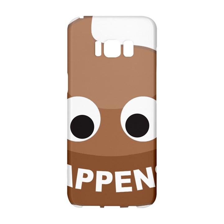 Poo Happens Samsung Galaxy S8 Hardshell Case