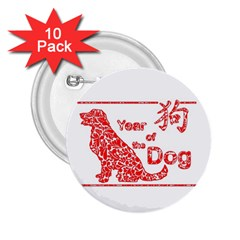 Year Of The Dog   Chinese New Year 2 25  Buttons (10 Pack)  by Valentinaart