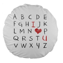 Love Alphabet Large 18  Premium Flano Round Cushions by Valentinaart