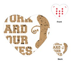 Work Hard Your Bones Playing Cards (heart)  by Melcu