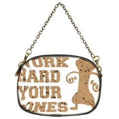 Work Hard Your Bones Chain Purses (one Side)  by Melcu