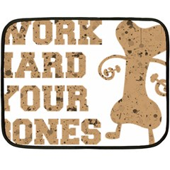 Work Hard Your Bones Double Sided Fleece Blanket (mini)  by Melcu