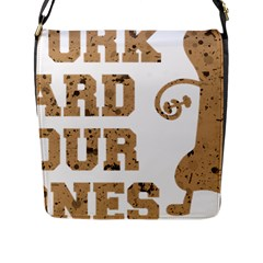 Work Hard Your Bones Flap Messenger Bag (l)  by Melcu