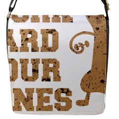 Work Hard Your Bones Flap Messenger Bag (s) by Melcu