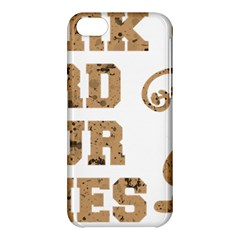 Work Hard Your Bones Apple Iphone 5c Hardshell Case by Melcu