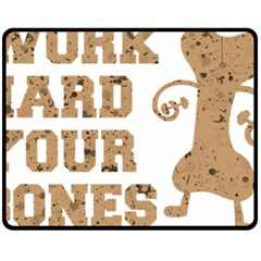Work Hard Your Bones Double Sided Fleece Blanket (medium)  by Melcu