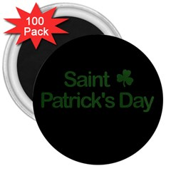 St  Patricks Day  3  Magnets (100 Pack) by Valentinaart