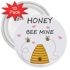 Bee Mine Valentines Day 3  Buttons (10 Pack)  by Valentinaart