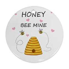 Bee Mine Valentines Day Round Ornament (two Sides) by Valentinaart