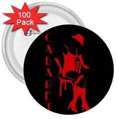 Cabaret 3  Buttons (100 Pack)  by Valentinaart