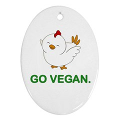 Go Vegan   Cute Chick  Ornament (oval) by Valentinaart