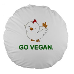 Go Vegan   Cute Chick  Large 18  Premium Flano Round Cushions by Valentinaart