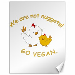 Go Vegan   Cute Chick  Canvas 12  X 16   by Valentinaart